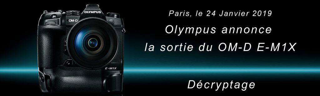 Compte renu sur le nouvel Olympus OM-D E-M1X